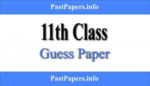 11th Class Guess Paper