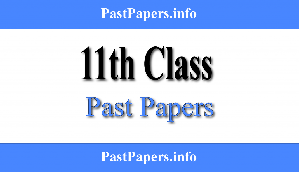 11th Class Past Papers With Solution