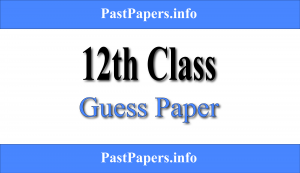 12th Class Guess Paper