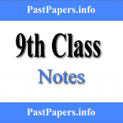 9th Class Notes All Subjects