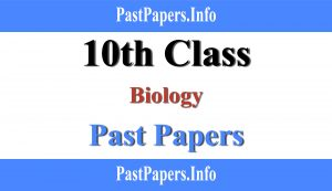 10th class biology past papers with solution