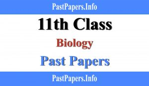 11th class Biology past papers with solution