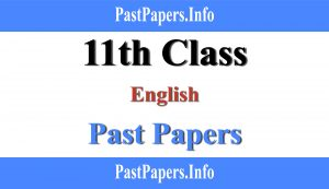 11th class English past papers with solution