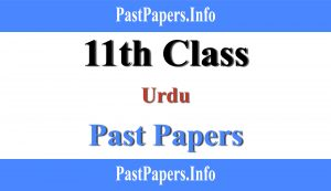 11th class Urdu past papers with solution