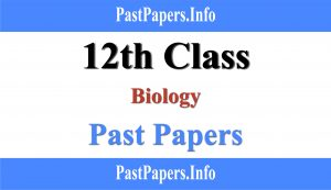 12th class biology past papers with solution