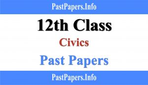 12th Class Civics Past Papers With Solution