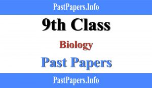 9th class biology past papers with solution