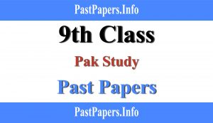 9th class Pak study past papers with solution