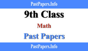 9th class Math past papers with solution