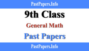 9th class General Math past papers with solution