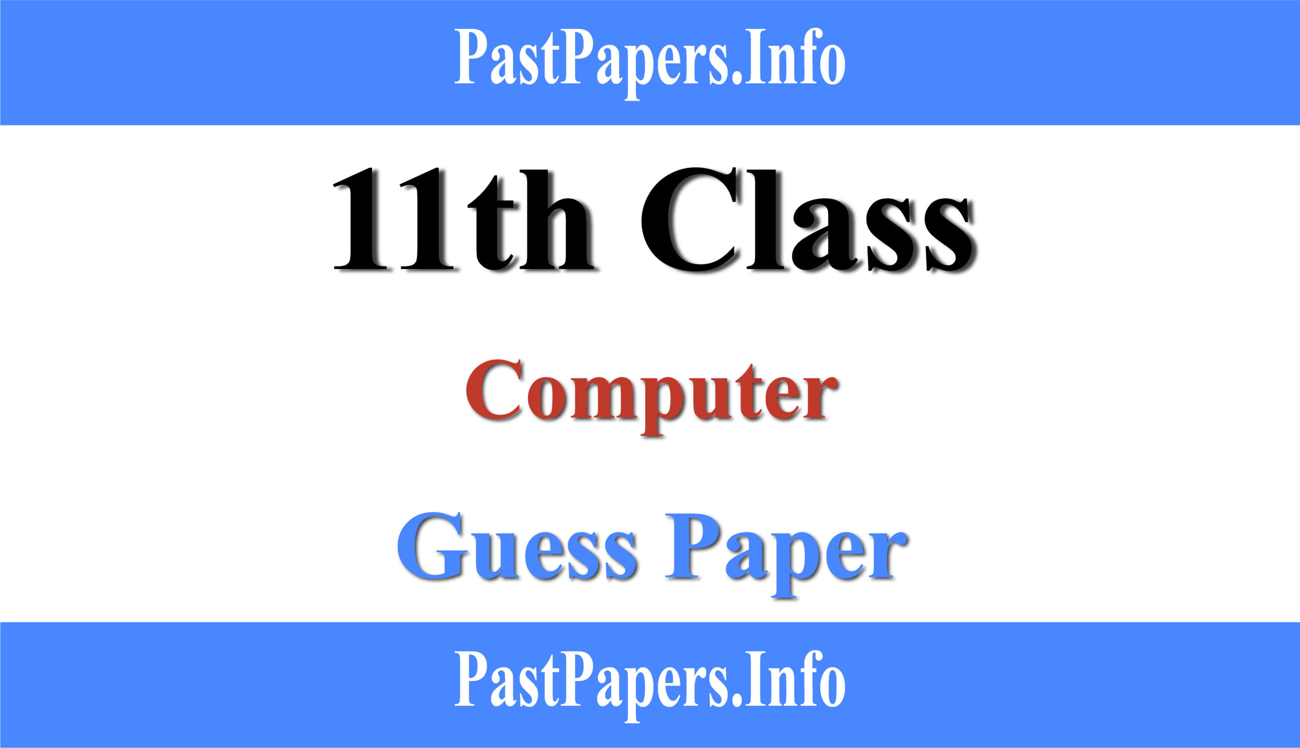 11th Class Computer Guess Paper 2021
